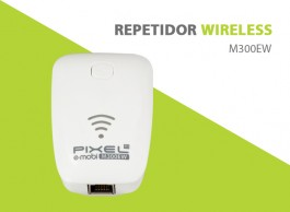 REPETIDOR WIRELESS M300EW PIXEL